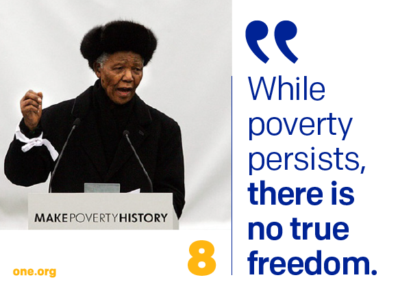Quotes About Poverty 10 Powerful Quotes From Mandela's Make Poverty History Speech